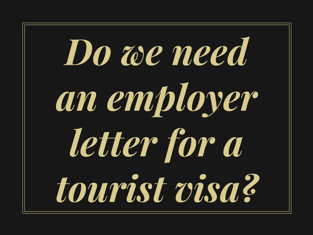 Do we need an employer letter of leave for a tourist visa application from Philippines to Australia