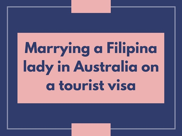 Can you marry someone on a tourist visa