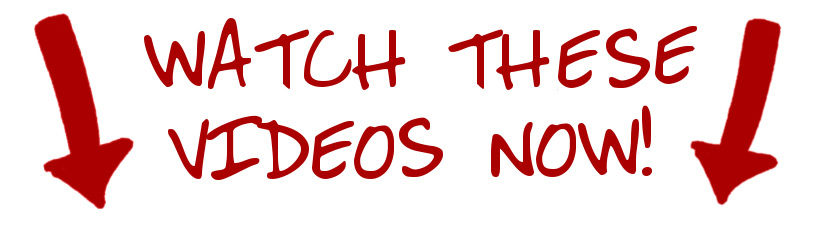 Please Watch These Videos
